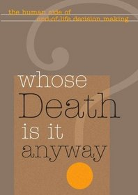 Whose Death Is It Anyway? (Institutions)