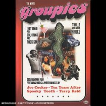 Groupies: The Movie