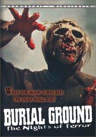 Burial Ground - Night of Terror