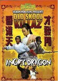 Old Skool Killaz: Angry Dragon