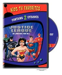 Justice League - In Justice For All (Kids TV Favorites)