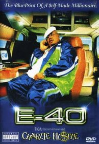 E-40: T.K.A (Tycoon Known As) Charlie Hustle