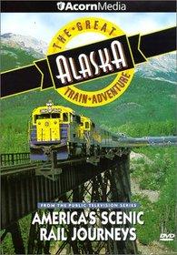 The America's Scenic Rail Journeys: Great Alaska Train Adventure