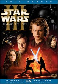 Star Wars - Episode III, Revenge of the Sith (Full Screen Edition)