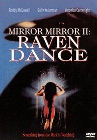 Mirror Mirror 2: Raven Dance