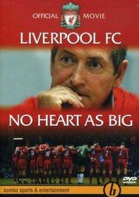 LIVERPOOL FC:NO HEART AS BIG
