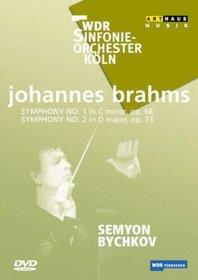 Brahms - Symphonies No. 1 and 2 / Semyon Bychkov, WDR Sinfonieorchester Koln