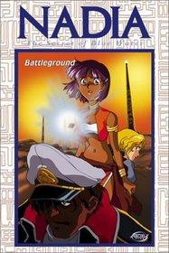 Nadia, The Secret of Blue Water - Battleground (Vol. 4)