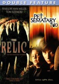 The Relic/Pet Semetary 2