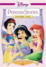 Disney Princess Stories, Vol. 2 - Tales of Friendship