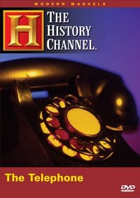 Modern Marvels : The Telephone (The History Channel)