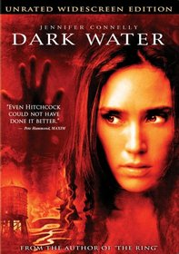 Dark Water (Unrated Widescreen Edition)