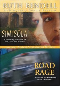 Ruth Rendell Mystery Double Feature (Simisola / Road Rage)