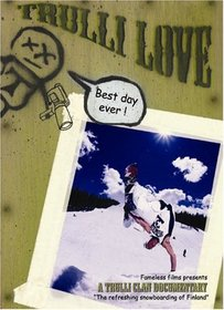 "Trulli Love: ""The Refreshing Snowboarding of Finland"""