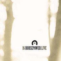 16 Horsepower Live