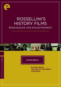 Eclipse Series 14 - Rossellini's History Films: Renaissance and Enlightenment (Blaise Pascal / The Age of the Medici / Cartesius) (Criterion Collection)