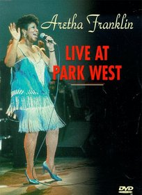 Aretha Franklin - Live at Park West