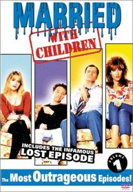 Married with Children, Vol. 1 - The Most Outrageous Episodes