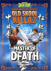Old Skool Killaz: Master of Death