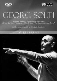 Georg Solti: In Rehearsal (Berlioz & Wagner)