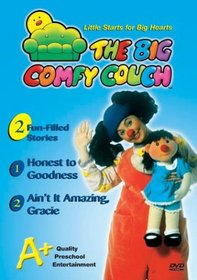 The Big Comfy Couch: Honest to Goodness/Ain't It Amazing, Gracie?