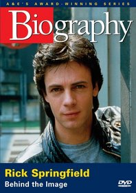 Biography - Rick Springfield: Behind the Image (A&E DVD Archives)