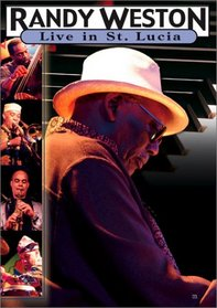 Randy Weston - Live in St. Lucia