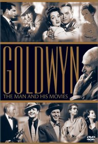 Goldwyn - The Man and His Movies