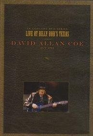 David Allan Coe, Act 1 - Live at Billy Bob's Texas