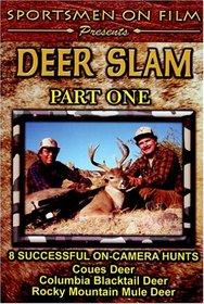 Deer Slam Part One