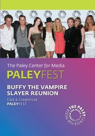 2008 PaleyFest: Buffy the Vampire Slayer Reunion
