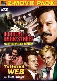Incident on a Dark Street: Tattered Web