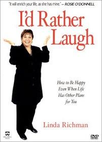 Linda Richman - I'd Rather Laugh