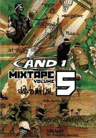 And 1 Mixtape, Vol. 5 (Street Basketball)
