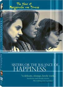 Sisters Or the Balance of Happiness