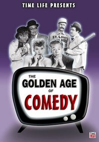 The Golden Age of Comedy (Time Life Presents)