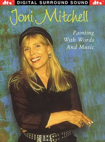 Joni Mitchell - Painting with Words and Music - DTS