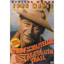 Double Feature: Winds Of The Wasteland & Sagebrush Trail