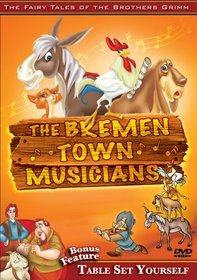The Fairy Tales of the Brothers Grimm (The Bremen Town Musicians/Table Set Yourself)