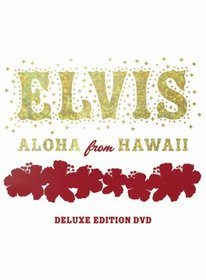 Elvis: Aloha from Hawaii (Deluxe Edition)
