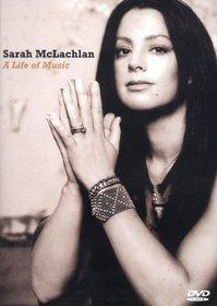 Sarah McLachlan: A Life of Music