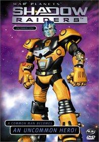 Shadow Raiders - Uncommon Hero (Vol 1)