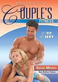 The ABC's of Couples Fitness: Basic Moves