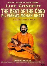 Best of the Cord Pt. Vishwa Mohan Bha