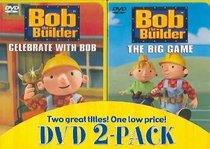 Bob the Builder: Celebrate With Bob/The Big Game