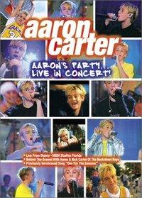 Aaron Carter - Aaron's Party (Live in Concert!)