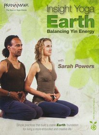 Pranamaya Insight Yoga Earth: Balancing Yin Energy With Sarah Powers