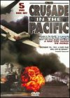 Crusade in the Pacific - Box Set
