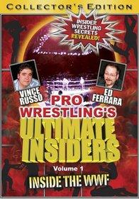 Pro Wrestling's Ultimate Insiders V1 - Inside the WWF