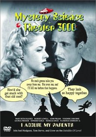 Mystery Science Theater 3000 - I Accuse My Parents